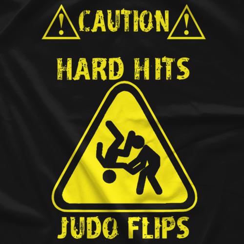 #HardHitsJudoFlips T-shirt