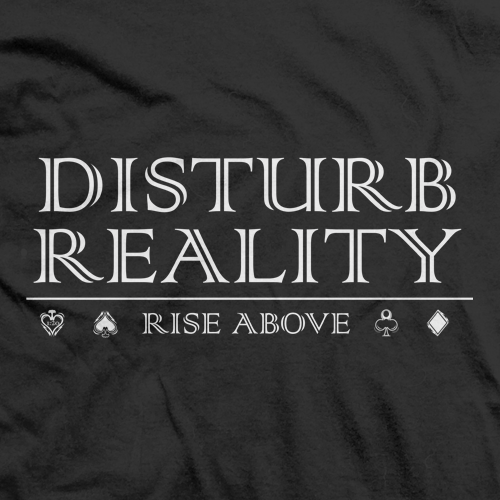 Disturb Reality