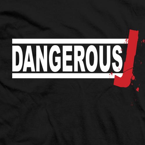 Dangerous J