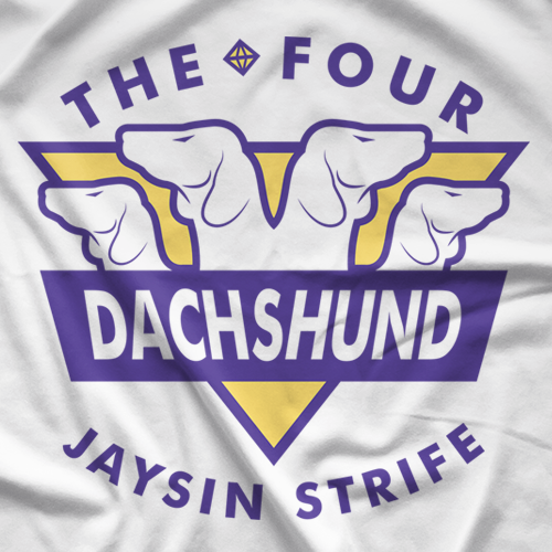 Jaysin Strife The Four Dachshund T-shirt