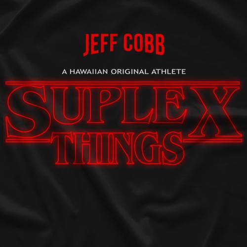 Jeff Cobb Suplex Things T-shirt