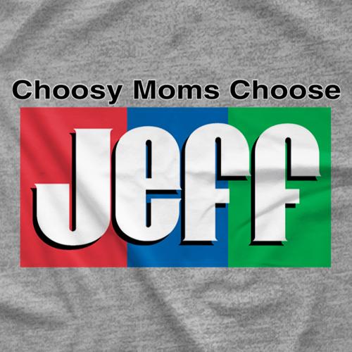Choosy Moms Choose T-shirt