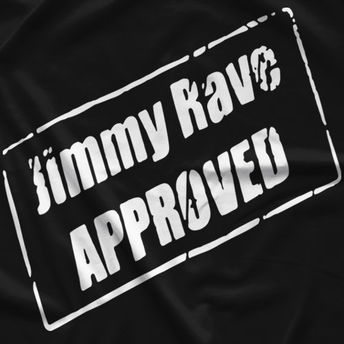 Jimmy Rave Approved