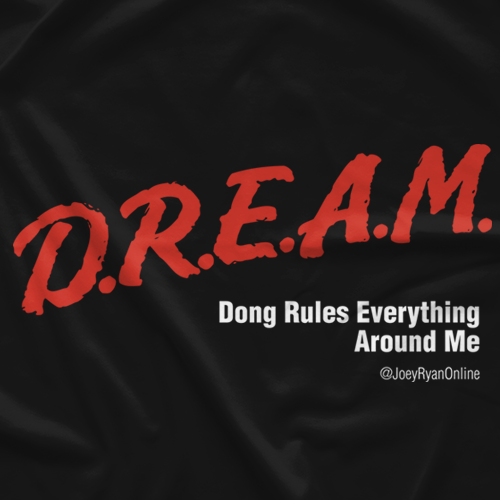 Joey Ryan D.R.E.A.M. T-shirt