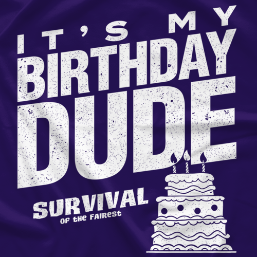 It's My Birthday, Dude