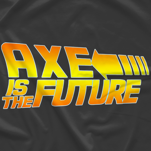 Axe is the Future