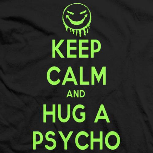 PSYCHOS like HUGS