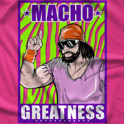 Macho Man Greatness T-shirt