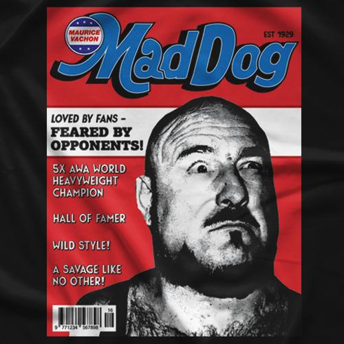 Mad Dog Vachon Magazine shirt