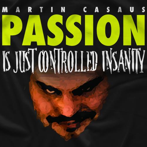 Martin Casaus Passion T-Shirt