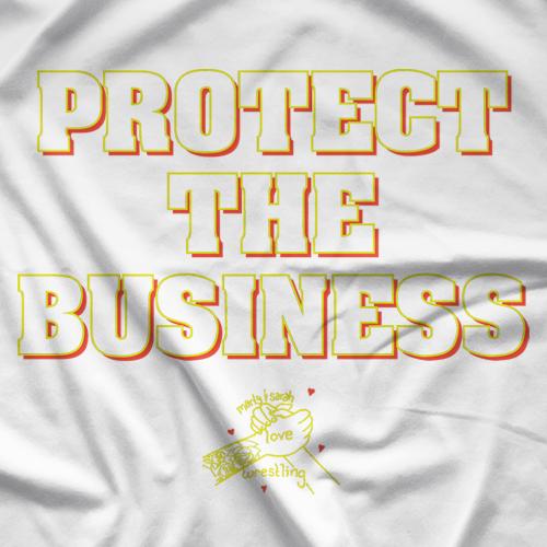 Protect The Biz 2 White T-shirt
