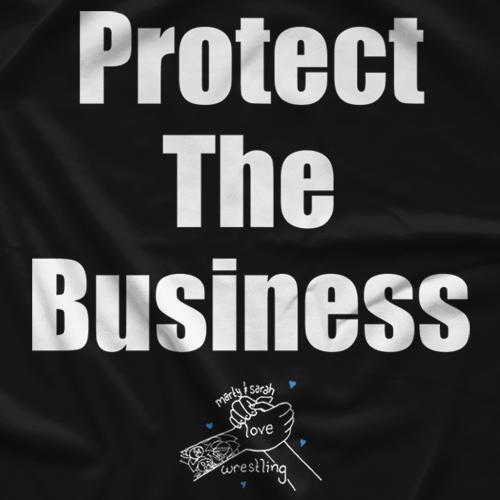 Protect The Biz T-shirt
