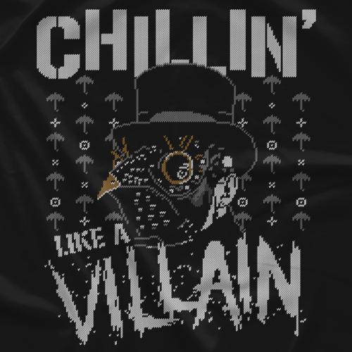 Chillin' Like a Villain Holiday Tee
