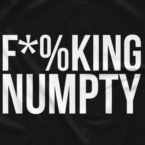 F*%king Numpty