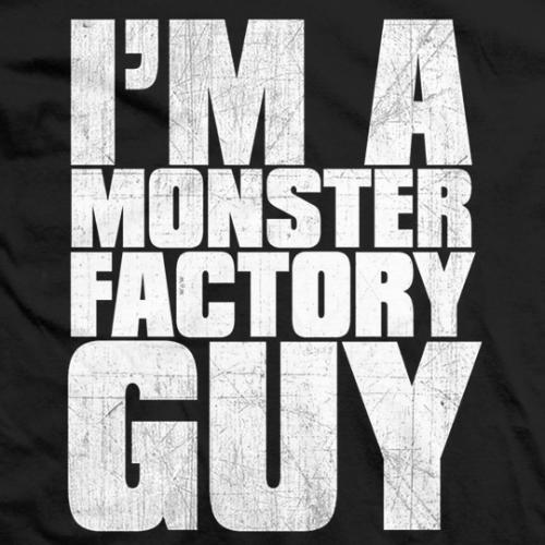 Monster Factory Guy