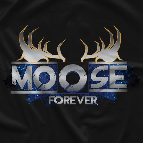 Moose Nation Moose ForeverT-shirt