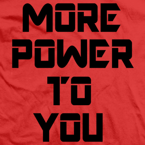 More Power To You (Black)