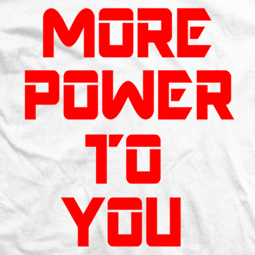 More Power To You (Red)