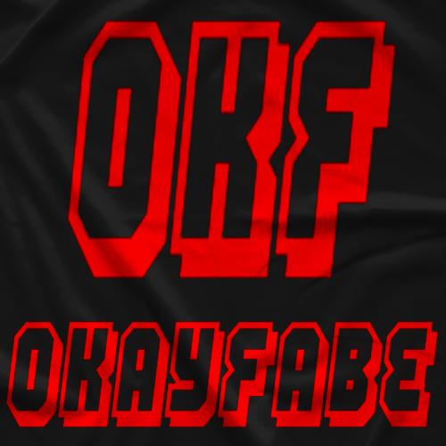 Okayfabe Podcast OKayFabe of Honor T-shirt