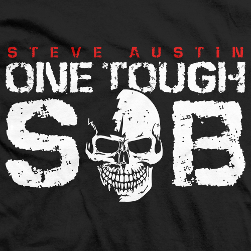 Steve Austin One Tough S.O.B. T-shirt
