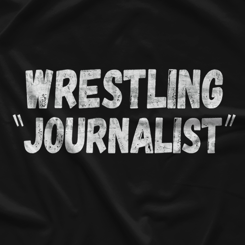 Pro Wrestling Sheet Journalist T-shirt