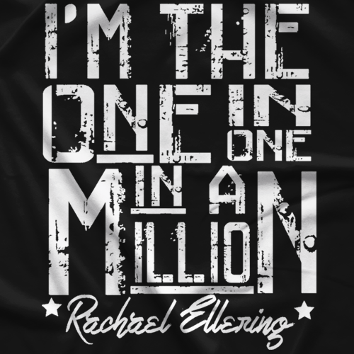 Rachael Ellering One In A Million T-shirt