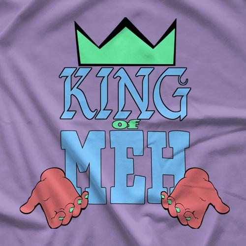 RJ City King Of Meh T-shirt