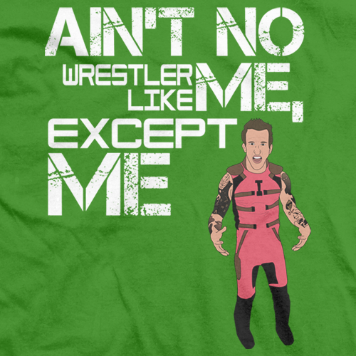 Ain't No Wrestler Like Me