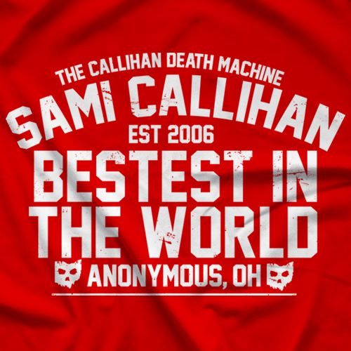 Sami Callihan Bestest In The World T-shirt