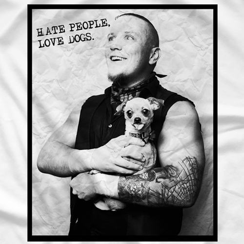 Hate People, Love Dogs - White