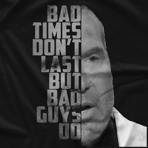 Scott Hall Bad Guys Do T-shirt