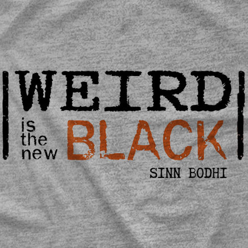 Weird is the New Black