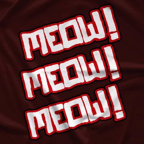 Stevie Richards Meow! Meow! Meow! T-shirt