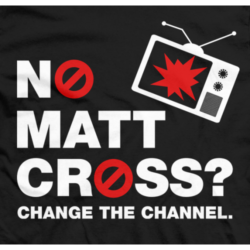 Matt Cross Change Channel T-shirt