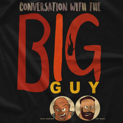 Conversation With The Big Guy