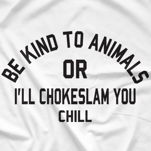 Be Kind to Animals - White