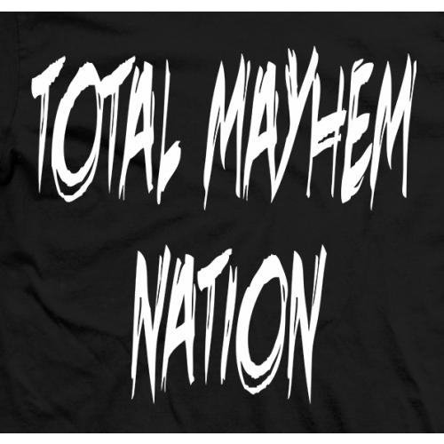 Total Mayhem Nation