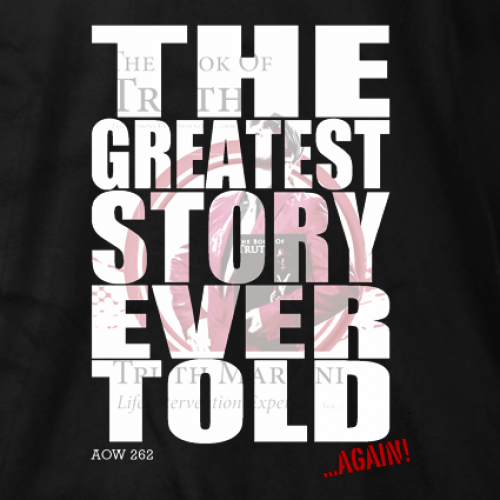 Greatest Story T-shirt