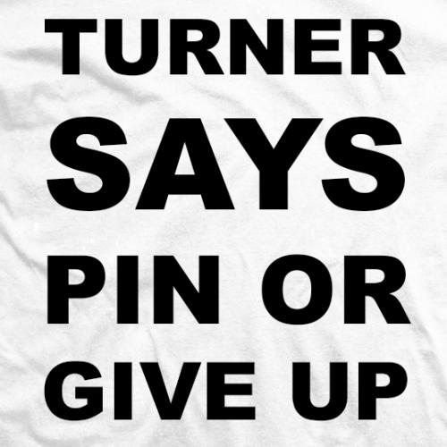 Turner Says