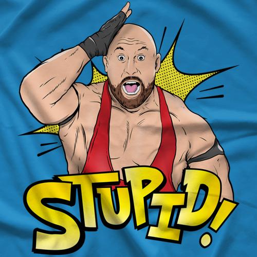 The Big Guy Stupid T-shirt