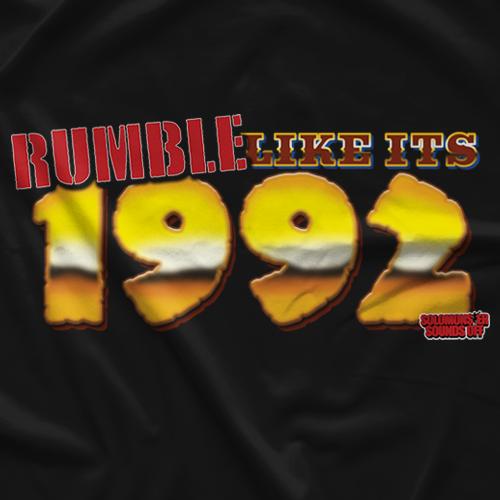 Rumble Like It's 1992 T-shirt