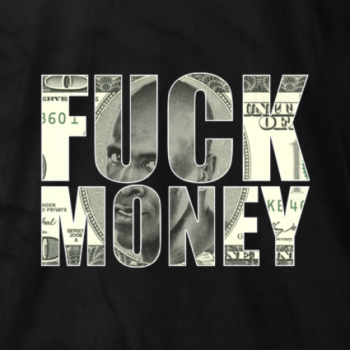 Fuck Money