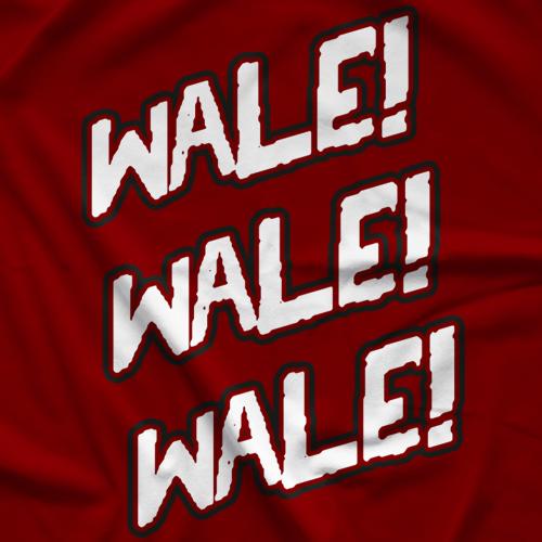 Wale! Wale! Wale!
