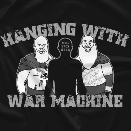 Hanging With War Machine