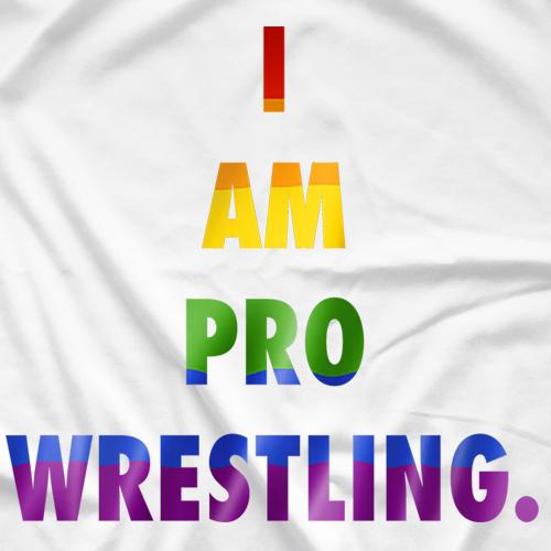 I Am Pro Wrestling (Pride)
