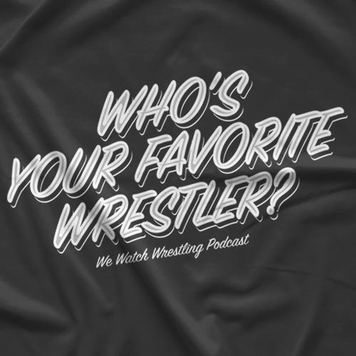 Favorite Wrestler T-Shirt