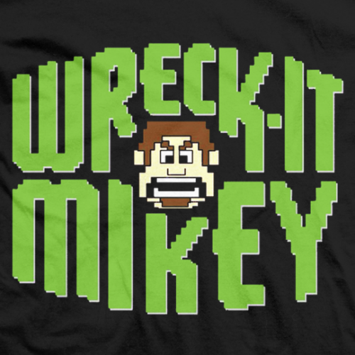 Wreck It Mikey