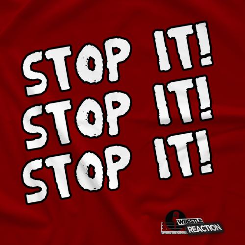 Stop It! Stop It! Stop It!