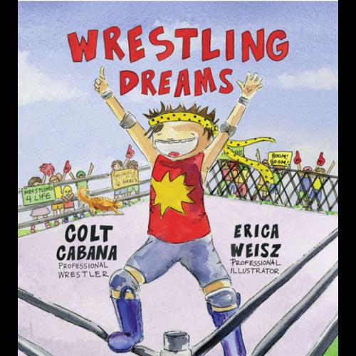 Autographed Colt Cabana Wrestling Dreams Children's Book w/ T-shirt Add-on Option