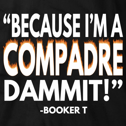 Compadres Booker Quote
